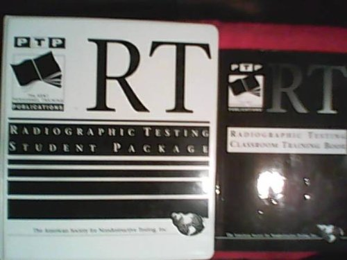 ASNT Personnel Training Publications Radiographic Testing Classroom Training Book