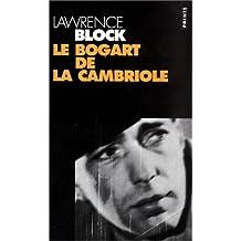 Bogart de la cambriole (Le)