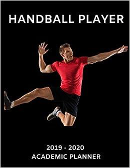 Amazon Com Handball Player 2019 2020 Academic Planner An