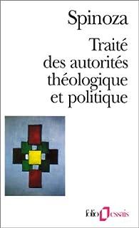 Traité des autorités théologique et politique, Spinoza, Baruch (1632-1677)