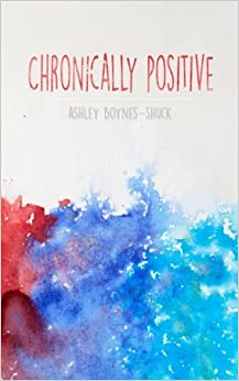 Chronically Positive