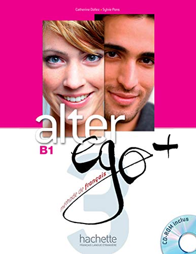 Alter EGO +: Livre de l'eleve + CD-Rom B1 (French - Level Ego Alter