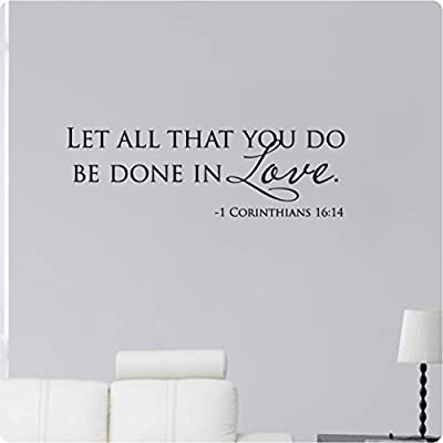 """36"""" Let All That You Do Be Done In Love 1 Cornithians 16:14 Wall Decal Sticker Art Mural Home Décor Quote"""