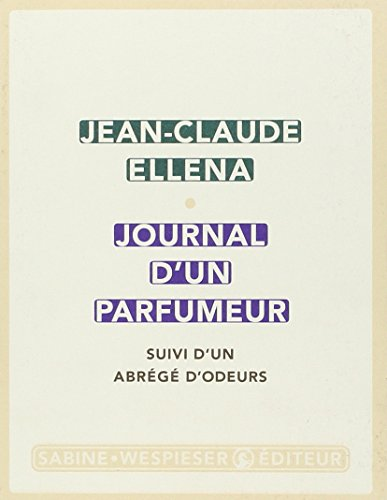 Journal d'un parfumeur (French Edition)