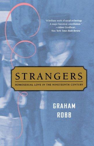 Strangers: Homosexual Love in the Nineteenth Century