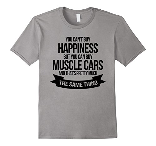 Muscle Cars T-shirt - You Can't Buy Happiness Automobile