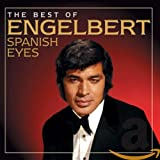 The Best Of Engelbert: Spanish Eyes