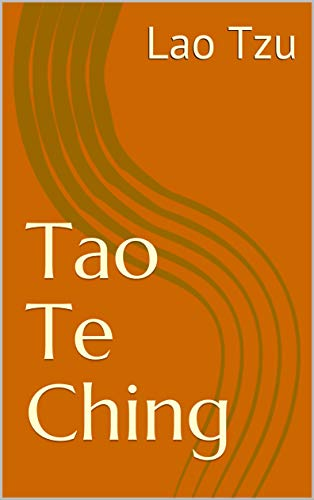 Tao Te Ching: Taoist classic scripture, English and Chinese version