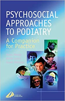 Psychosocial Approaches to Podiatry: A companion for practice