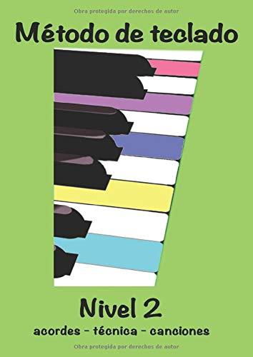 Método de Teclado Nivel 2: canciones - acordes - teoría ...