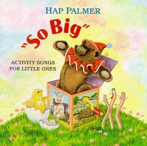 So Big - Activity Songs for Little Ones