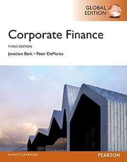 Amazon corporate finance global edition ebook jonathan berk corporate finance global edition by berk jonathan demarzo peter fandeluxe Gallery
