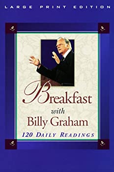 Breakfast With Billy Graham: 120 Daily Readings 0802727174 Book Cover
