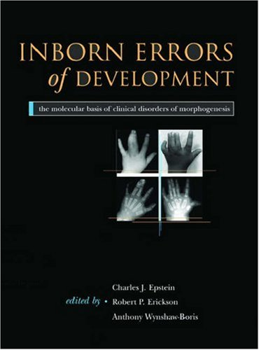 Inborn Errors of Development: The Molecular Basis of Clinical Disorders of Morphogenesis (Oxford Monographs on Medical G