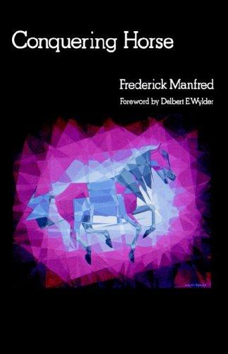 Conquering Horse (Buckskin Man Tales)