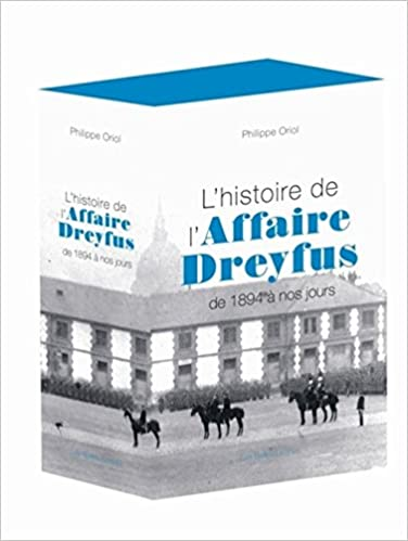 Livres L'Histoire de l'Affaire Dreyfus: De 1894 à nos jours epub pdf