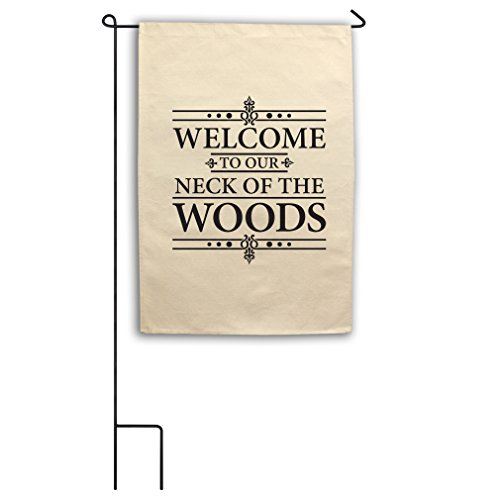 Style in Print Welcome To Our Neck Of Woods Canvas Yard Hous