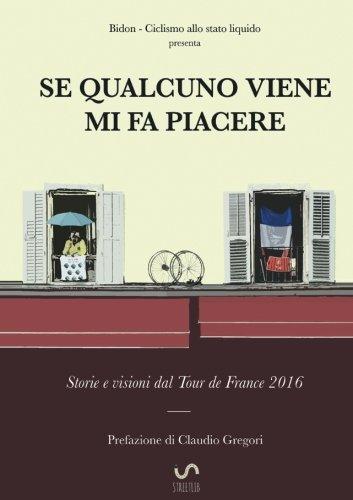 Se qualcuno viene mi fa piacere (Italian Edition)
