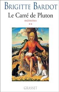 Le carré de Pluton par Brigitte Bardot