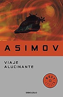 Viaje alucinante par Isaac Asimov