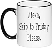 Funny Sarcasm Mother's Day Black and White Coffee Mug - Alexa Skip to Friday Please in an old Typewriter f