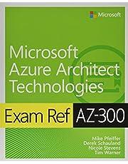 Exam Ref Az-300 Microsoft Azure Architect Technologies