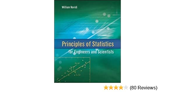 Amazon principles of statistics for engineers and scientists amazon principles of statistics for engineers and scientists 9780077289317 william navidi prof books fandeluxe Gallery