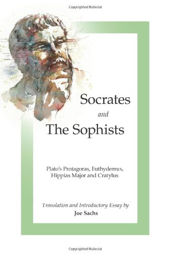 socrates as a sophist or not And did not socrates of old often say very fittingly,  although plato is considered the most reliable source on socrates and he says socrates was not a sophist,.