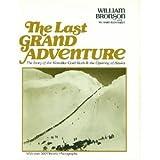 The Last Grand Adventure, William Bronson, 0070080143
