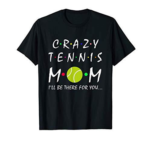 Crazy Tennis Mom I