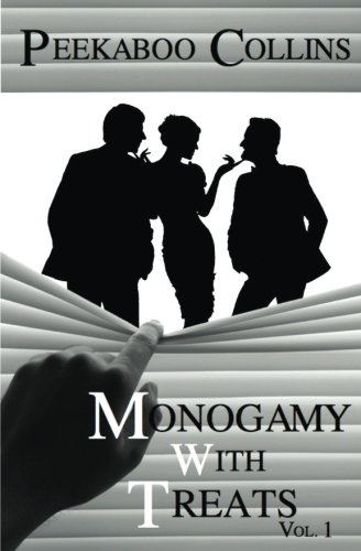 Monogamy With Treats Vol 1 (Volume 1) by CreateSpace Independent Publishing Platform