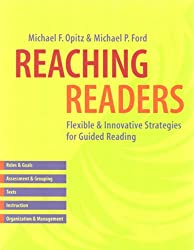 Reaching Readers: Flexible and Innovative Strategies for Guided Reading