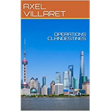 OPERATIONS CLANDESTINES (French Edition)
