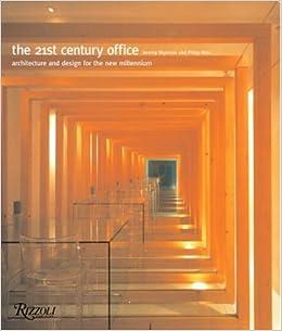 Century Office Moody Mid 21st Century Office Paperback November 29 2003 West Elm 21st Century Office Jeremy Meyerson Philip Ross 9780847825523