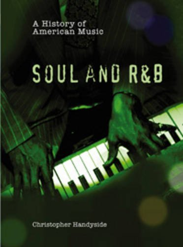 a-history-of-soul-and-r-b-history-of-american-music-history-of-american-music
