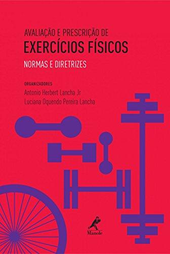 Avaliação e Prescrição de Exercícios Físicos