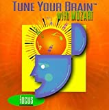 Tune Your Brain With Mozart: Focus