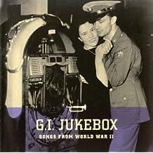 GI Jukebox - Songs From World War II