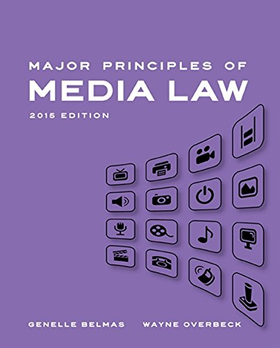Major Principles of Media Law, 2015 by Wadsworth Publishing