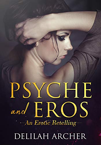 Psyche and Eros: An Erotic Retelling