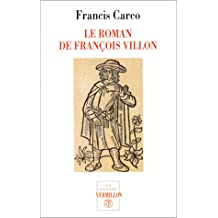 ROMAN DE FRANÇOIS VILLON (LE)