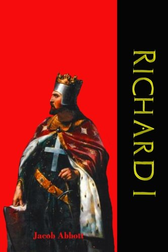 Richard The Lionhearted (Richard I: Makers of History (Timeless Classic)