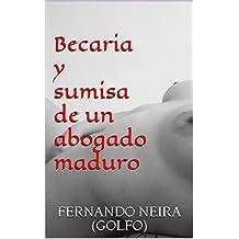 Becaria y sumisa de un abogado maduro (Spanish Edition)
