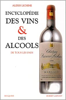 Encyclopédie des vins et des alcools de tous les pays