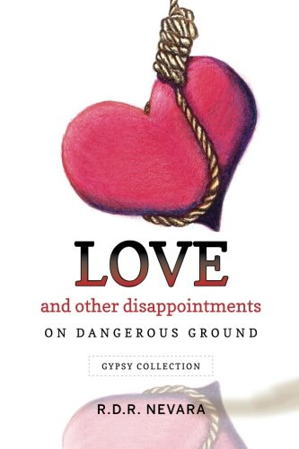 Love and Other Disappointments: On Dangerous Ground Gypsy Collection PDF