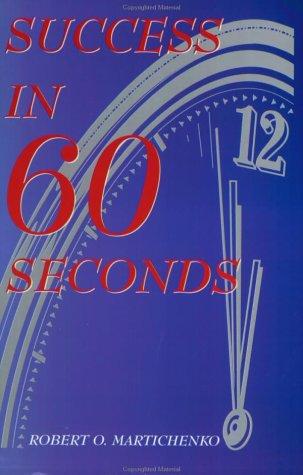 Success in 60 Seconds