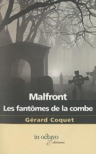 Malfront-Les fantômes de la combe par Gérard Coquet