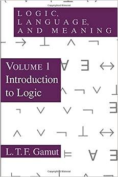 Descargar Logic, Language, And Meaning, Volume 1: Introduction To Logic: Introduction To Logic Vol 1 PDF Gratis