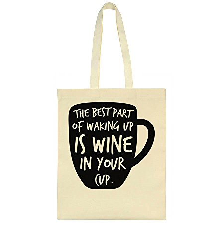 Your Wine Is Cup Tote In Bag Best Of The Waking Part Up 8awwqp