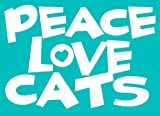 peace love cats decal - Imagine This Car Window Decal, Peace Love Cats